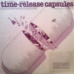 Time-Release Capsules Volume One (LP)