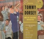 Tommy Dorsey And His Original Orchestra - Presenting Tommy Dorsey And His Original Orchestra (LP)