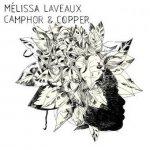 Mélissa Laveaux - Camphor & Copper (CD)