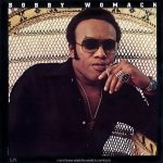 Bobby Womack - I Don't Know What The World Is Coming To (LP)
