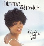 Dionne Warwick - Friends Can Be Lovers (CD)