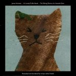 James Yorkston - It's Lovely To Be Heard,The Talking Diaries Of A Scottish Gent (10'')