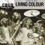 Living Colour - Live August 19, 2005 - CBGB OMFUG Masters: The Bowery Collection (CD)