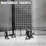 Matchbox Twenty - Exile On Mainstream (CD)