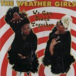 The Weather Girls - We Can Stand Together (CD)