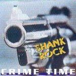 Shank Rock - Crime Time (CD)