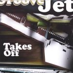 Groove Jet - Takes Off (CD)