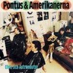 Pontus & Amerikanerna - Elvis Och Astronauter (7'')