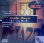 Charles Mingus - So Long Charlie (CD)