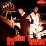 Down Low - It Ain't Over (MC)