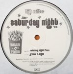 High Caliber - The Saturday Night EP (12'')