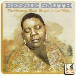 Bessie Smith - The Greatest Blues Singer In The World (CD)