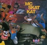 MC Skat Kat And The Stray Mob - The Adventures Of MC Skat Kat And The Stray Mob (CD)