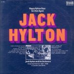 Jack Hylton And His Orchestra - Happy Hylton Days Are Here Again (LP)