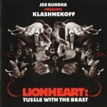 Joe Buhdha Presents Klashnekoff - Lionheart: Tussle With The Beast (CD)