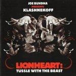 Joe Buhdha Presents Klashnekoff - Lionheart: Tussle With The Beast (CD)