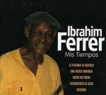 Ibrahim Ferrer - Mis Tiempos (CD)