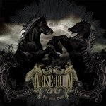 Arise And Ruin - The Final Dawn (CD)