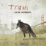 Train - Save Me, San Francisco (CD)