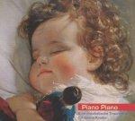 Piano Piano 1. Eine musikalische Traumreise für kleine Kinder  (CD)