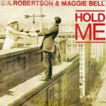 B. A. Robertson & Maggie Bell - Hold Me (7)