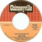 King Floyd - Baby Let Me Kiss You / Please Don't Leave Me Lonely (7)