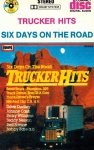 Trucker Hits - Six Days On The Road (MC)