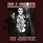 Billyclub - No Justice (CD)