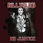 Billyclub - No Justice (CD)