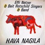 Effi Netzer & Beit Rothschild Singers & Band - Hava Nagila (LP)