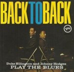 Duke Ellington & Johnny Hodges - Back To Back (Duke Ellington And Johnny Hodges Play The Blues) (CD)