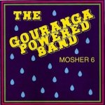 The Gouranga Powered Band - Mosher 6 (CD)