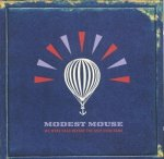 Modest Mouse - We Were Dead Before The Ship Even Sank (CD)