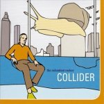 The Redundant Rocker - Collider (CD)
