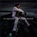 Ms. Dynamite - A Little Deeper (CD)