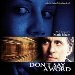 Mark Isham - Don't Say A Word (Original Motion Picture Soundtrack) (CD)