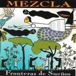 Mezcla - Fronteras De Sueños (CD)