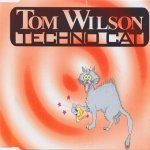 Tom Wilson - Techno Cat (Maxi-CD)