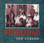 Fidelidad - Son Cubano (CD)