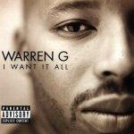 Warren G - I Want It All (CD)
