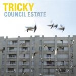 Tricky - Council Estate (7)