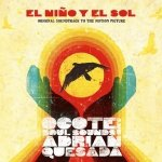 Ocote Soul Sounds And Adrian Quesada - El Niño Y El Sol (Original Soundtrack To The Motion Picture) (CD)