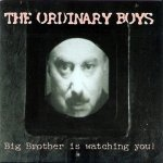 The Ordinary Boys - Big Brother Is Watching You! (CD)