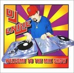 Welcome To The Mix Show (CD)