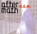 R.E.M. - Aftermath (Maxi-CD)