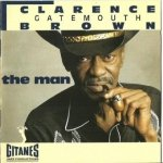 Clarence Gatemouth Brown - The Man (CD)