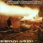 Silent Overdrive - Babylon Nation (CD)