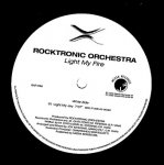 Rocktronic Orchestra - Light My Fire (12'')