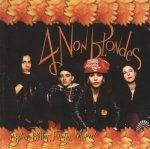 4 Non Blondes - Bigger, Better, Faster, More! (CD)
