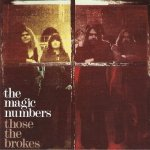 The Magic Numbers - Those The Brokes (CD)